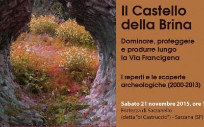 Inaugurazione il Castello della Brina