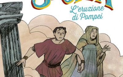 Che Storia! L'eruzione di Pompei
