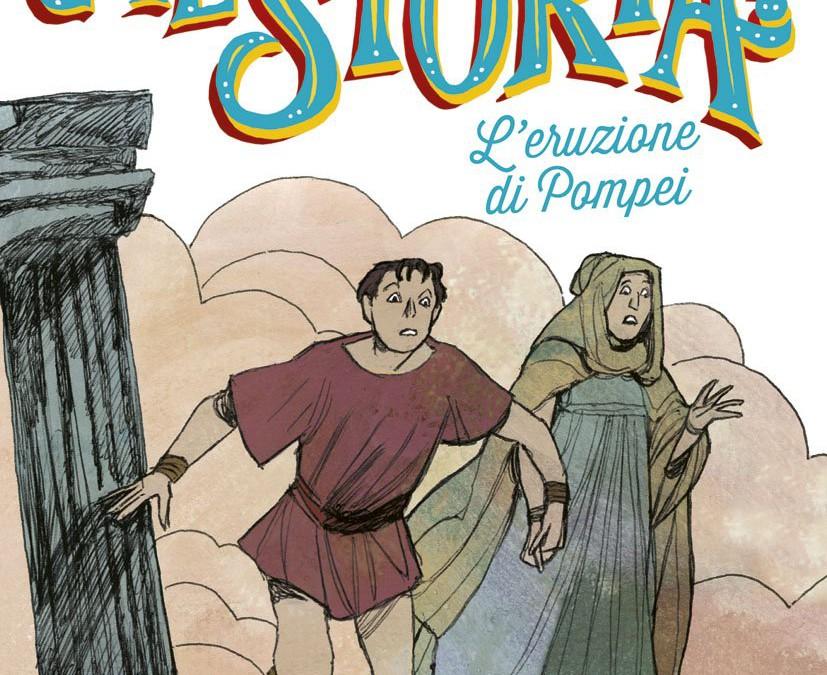 Che storia! L'eruzione di Pompei Davide Morosinotto.
