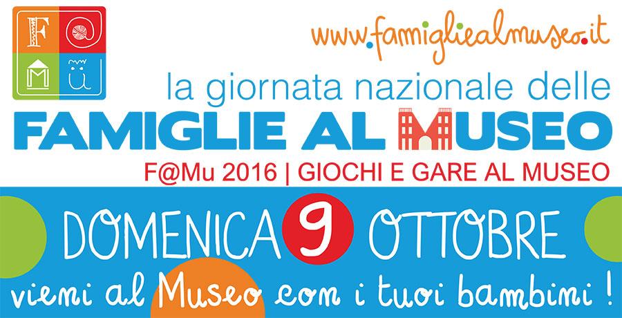 FAMU Famiglie al Museo APR – 9 ottobre 2016