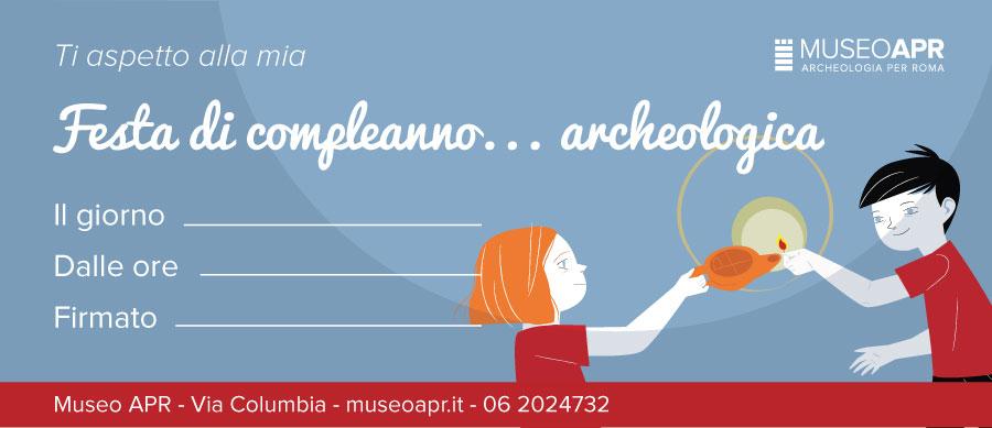 Festa di compleanno… archeologica!